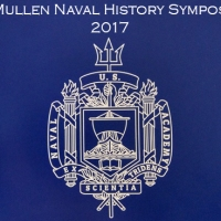 Reflections on the 2017 McMullen Naval History Symposium